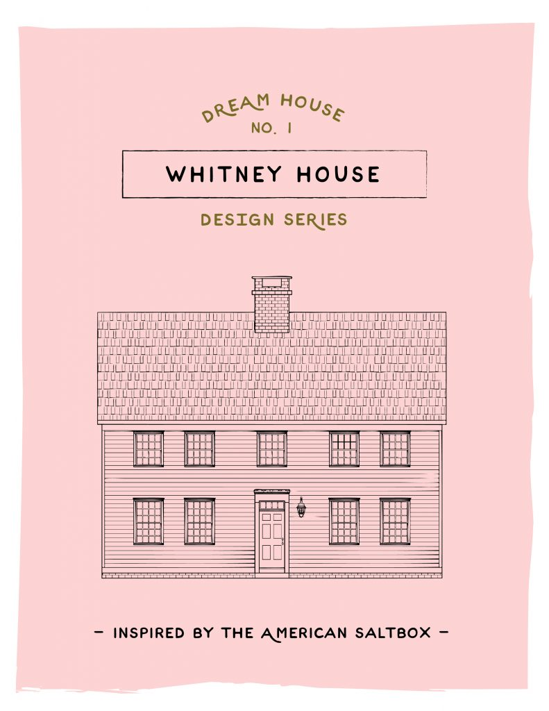 Dream House Design Series. Meet Whitney.